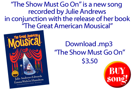 Julie Andrew's The Show Must Go On Audio from The Great American Mousical