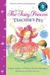 The Very Fairy Princess: Teacher's Pet (Passport to Reading Level 1)