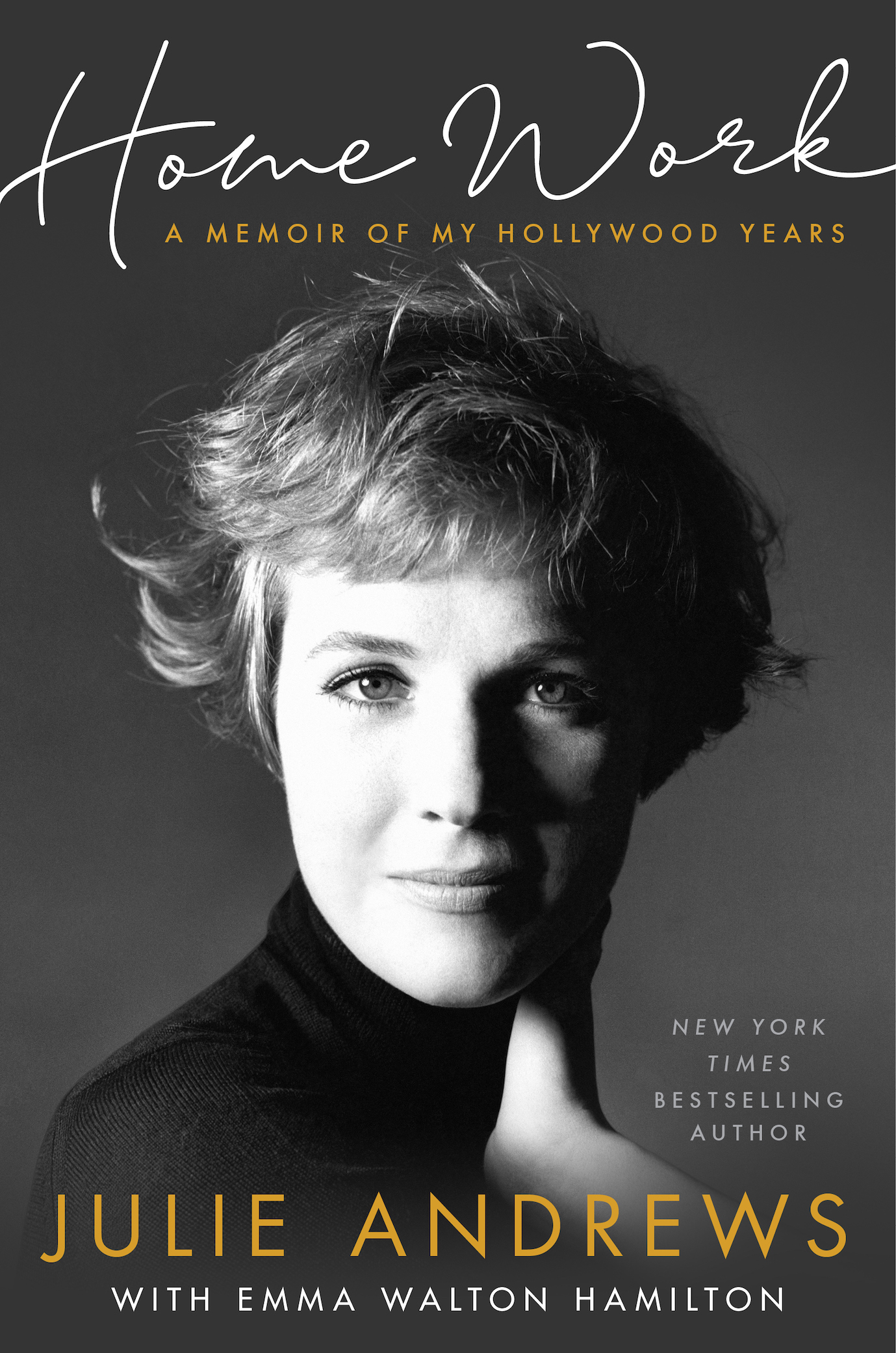 "Julie's new book, ""Home Work: A Memoir of My Hollywood Years"" will be released on October 15th!"