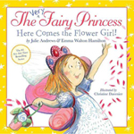 The Very Fairy Princess: Here Comes the Flower Girl